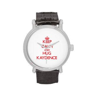 Mantenga tranquilo y abrazo Kaydence Reloj