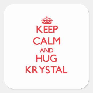 Mantenga tranquilo y abrazo Krystal Pegatina Cuadrada