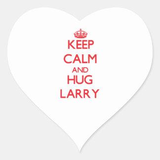 Mantenga tranquilo y ABRAZO Larry Pegatina En Forma De Corazón