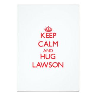 """Mantenga tranquilo y abrazo Lawson Invitación 5"""" X 7"""""""