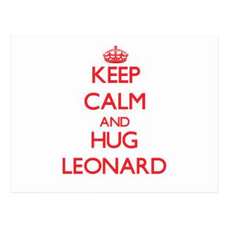 Mantenga tranquilo y abrazo Leonard Postales