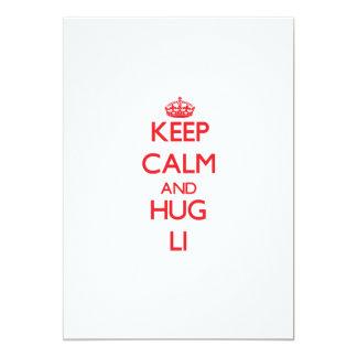 Mantenga tranquilo y abrazo Li Invitaciones Personales