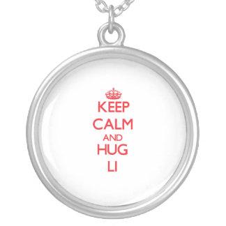 Mantenga tranquilo y abrazo Li Joyerias