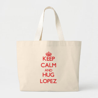 Mantenga tranquilo y abrazo López Bolsa De Mano