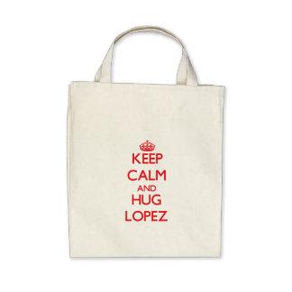 Mantenga tranquilo y abrazo López Bolsas Lienzo