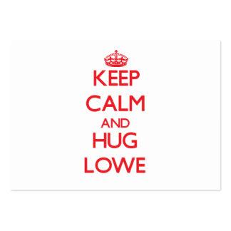 Mantenga tranquilo y abrazo Lowe Tarjetas Personales