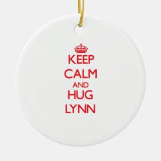 Mantenga tranquilo y ABRAZO Lynn Ornato