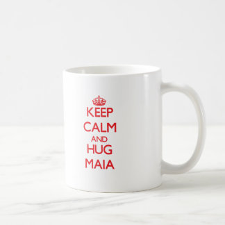 Mantenga tranquilo y abrazo Maia Tazas