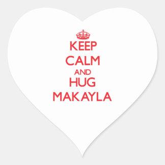 Mantenga tranquilo y abrazo Makayla Pegatina De Corazon Personalizadas