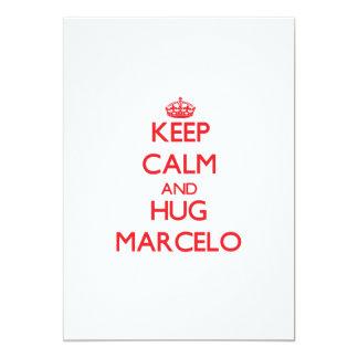 Mantenga tranquilo y ABRAZO Marcelo Comunicados Personales