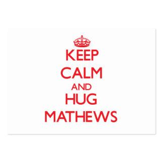 Mantenga tranquilo y abrazo Mathews Plantillas De Tarjeta De Negocio