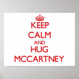 Mantenga tranquilo y abrazo McCartney Impresiones