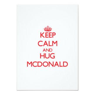 Mantenga tranquilo y abrazo Mcdonald Invitación 12,7 X 17,8 Cm