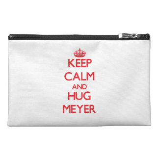 Mantenga tranquilo y abrazo Meyer