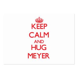 Mantenga tranquilo y abrazo Meyer Tarjeta De Visita