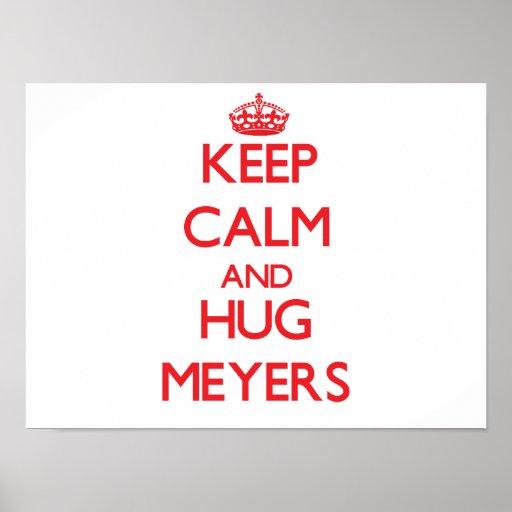 Mantenga tranquilo y abrazo Meyers Impresiones