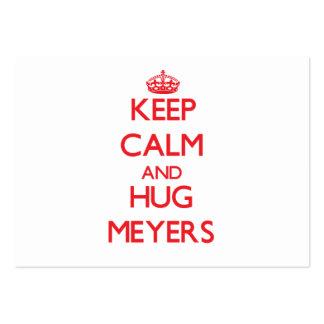 Mantenga tranquilo y abrazo Meyers Tarjeta De Visita