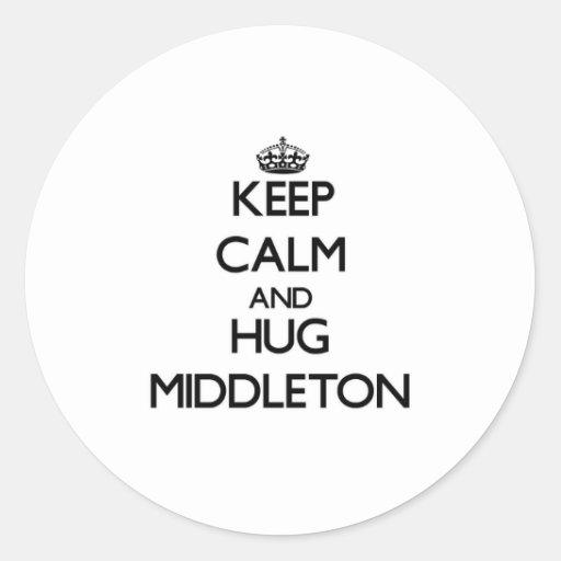 Mantenga tranquilo y abrazo Middleton Pegatinas