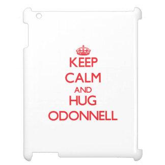 Mantenga tranquilo y abrazo Odonnell