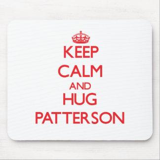 Mantenga tranquilo y abrazo Patterson Tapete De Ratón