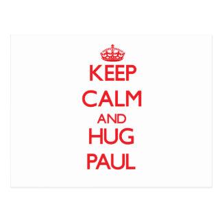 Mantenga tranquilo y abrazo Paul Postal