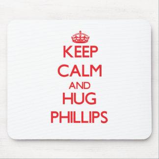 Mantenga tranquilo y abrazo Phillips Alfombrillas De Ratones