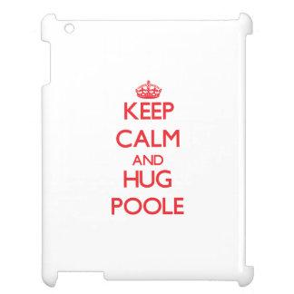 Mantenga tranquilo y abrazo Poole