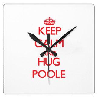 Mantenga tranquilo y abrazo Poole Relojes