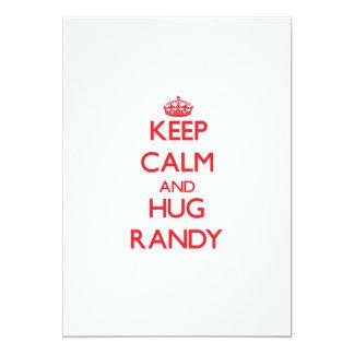 Mantenga tranquilo y ABRAZO Randy Invitacion Personal