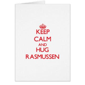 Mantenga tranquilo y abrazo Rasmussen Tarjeta