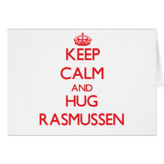 Mantenga tranquilo y abrazo Rasmussen Felicitaciones