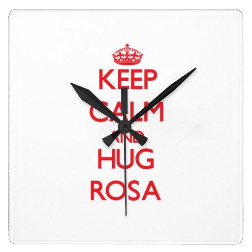 Mantenga tranquilo y abrazo Rosa Reloj Cuadrado