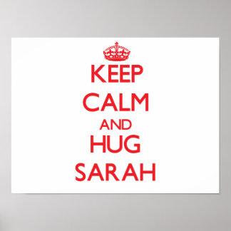 Mantenga tranquilo y abrazo Sarah Poster