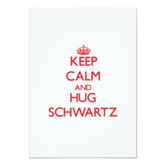 Mantenga tranquilo y abrazo Schwartz Invitación 12,7 X 17,8 Cm