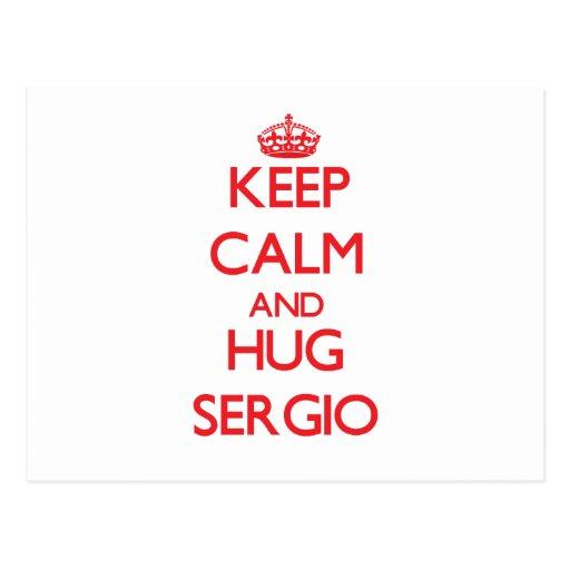Mantenga tranquilo y ABRAZO Sergio Postales