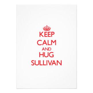 Mantenga tranquilo y abrazo Sullivan Comunicados Personalizados