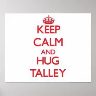 Mantenga tranquilo y abrazo Talley Impresiones
