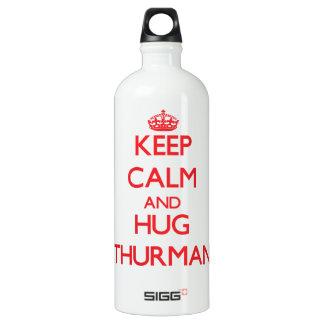 Mantenga tranquilo y abrazo Thurman