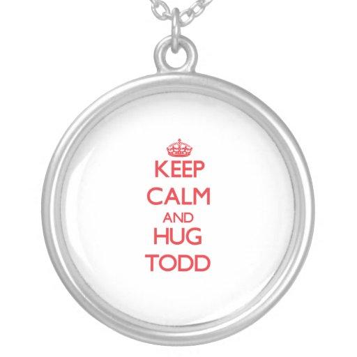 Mantenga tranquilo y abrazo Todd Colgantes