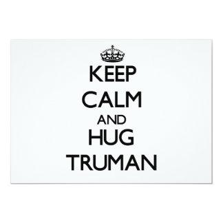 Mantenga tranquilo y abrazo Truman Invitacion Personal