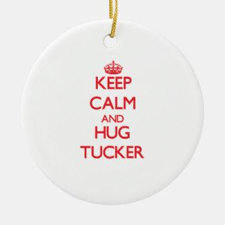 Mantenga tranquilo y abrazo Tucker Adorno Para Reyes