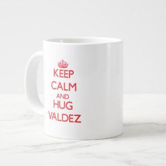 Mantenga tranquilo y abrazo Valdez Taza Jumbo
