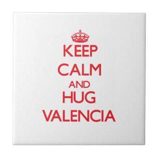 Mantenga tranquilo y abrazo Valencia Azulejo Ceramica