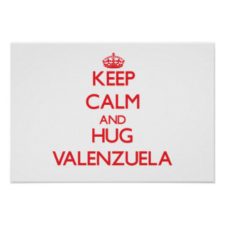 Mantenga tranquilo y abrazo Valenzuela Impresiones