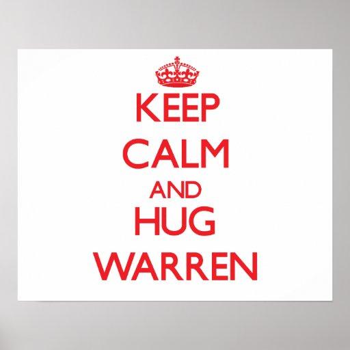 Mantenga tranquilo y abrazo Warren Posters