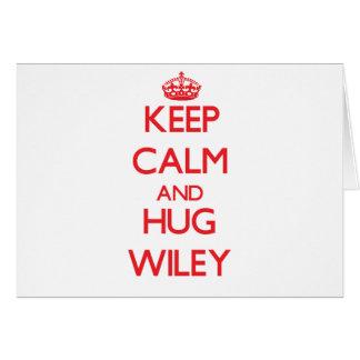 Mantenga tranquilo y abrazo Wiley Tarjetón