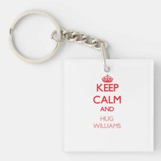 Mantenga tranquilo y abrazo Williams Llavero Cuadrado Acrílico A Doble Cara