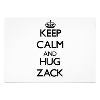 Mantenga tranquilo y abrazo Zack