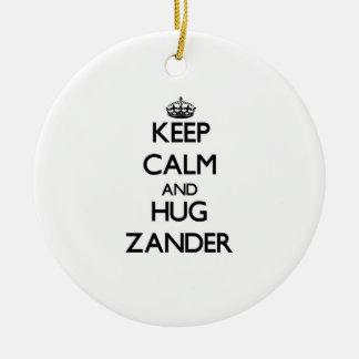 Mantenga tranquilo y abrazo Zander Ornaments Para Arbol De Navidad