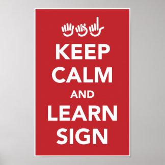 Mantenga tranquilo y aprenda el cartel de la muest póster